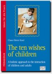 The ten wishes of children
